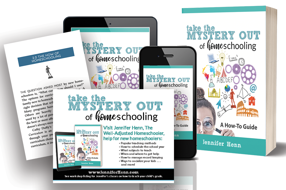 Jennifer Henn - Take the Mystery Out of Homeschooling