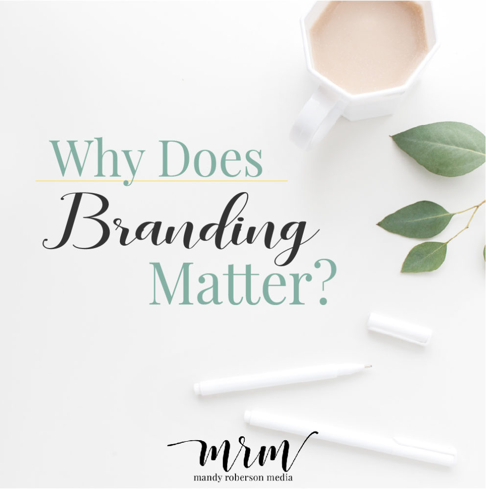 MRM: Why Does Branding Matter?