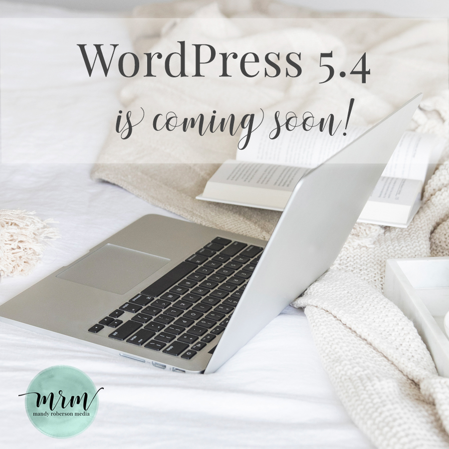 MRM: WordPress 5.4 is Coming Soon