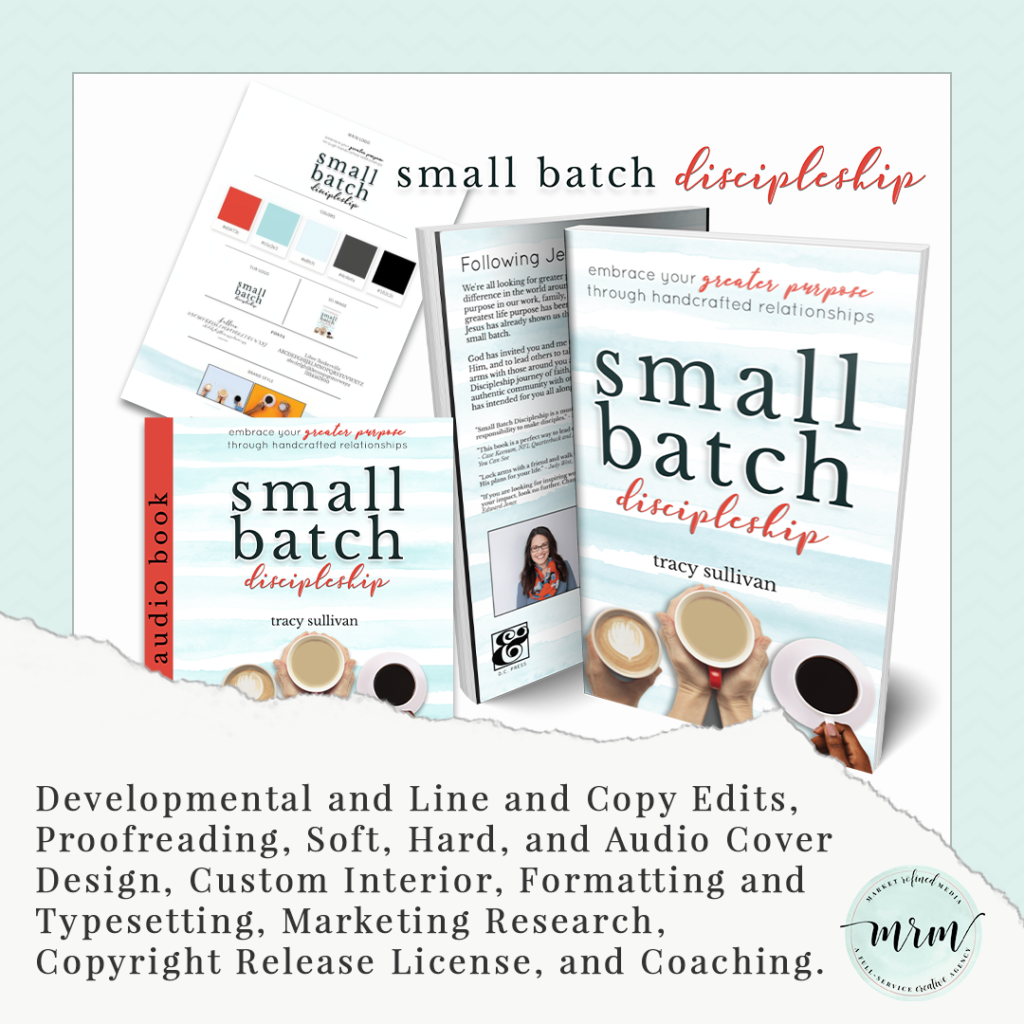 MRM Project Feature: Small Batch Discipleship Book Design and Publishing Project
