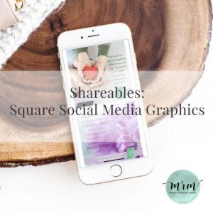 MRM Shareables: Square Social Media Graphics